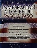 Inmigracion a los Estados Unidos Paso a Paso, Edwin T. Gania, 1572482508