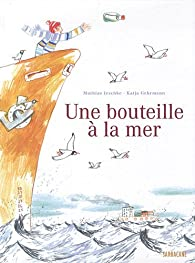 Book's Cover ofUne bouteille à la mer
