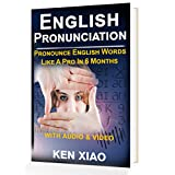English Pronunciation: Pronounce English Words Like A Pro In 6 Months (With Audio And Video), American English Edition, Volume 1  (English, esl, esol, esl classes, English lessons, ell)