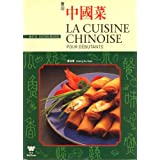 Al Cuisine Chinoise Pour Debutants / Chinese Cooking for Beginners