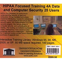 Hipaa Focused Training 4a: Data and Computer Security, 25 Users