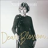 Dear Blossom,