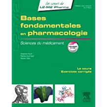 Bases fondamentales en pharmacologie: Sciences du médicament