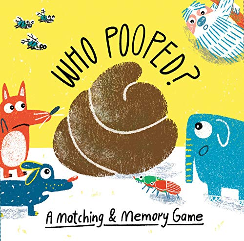 Who Pooped?: A Matching & Memory Game (Magma for Laurence King) ()