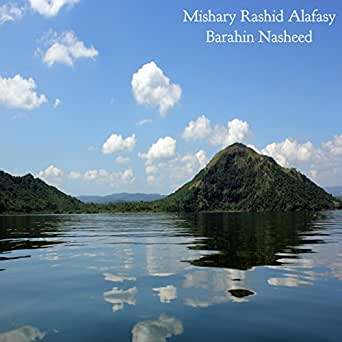 Mishary al afasy mp3 albums 1. 0 free download.