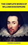Book Cover for The Complete Works of William Shakespeare (Best Navigation, Active TOC) (Pheonix Classics)
