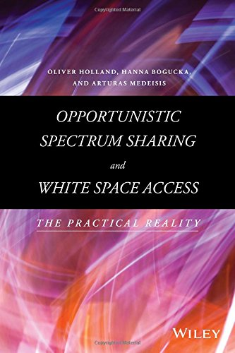 Opportunistic Spectrum Sharing and White Space Access: The Practical - Com Locations Spectrum