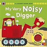 My Very Noisy Digger: A Ladybird Sound Book