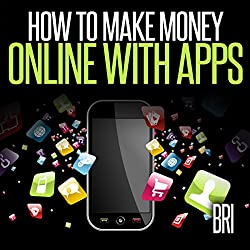 How to Make Money Online with Apps