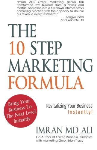 Revitalizing Formula - The 10 step marketing formula-  Revitalizing Your Business Instantly!: How to revitalise your business
