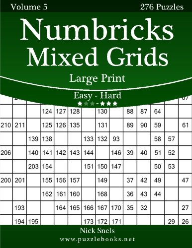Download Numbricks Mixed Grids Large Print - Easy to Hard - Volume 5 - 276 Puzzles PDF