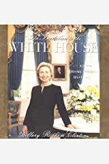 An Invitation To The White House : At Home With History by Hillary Rodham Clinton(2000-11-29) Hardcover