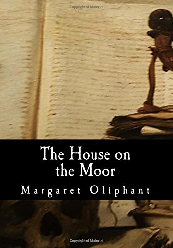 Read Online The House on the Moor PDF