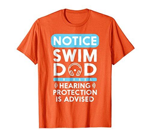 (Mens Swim Dad Hearing Protection Advised Swimming T shirt Large Orange)