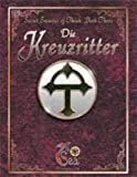 Die Kreuzritter (7th Sea: Secret Societies of Theah, Book 3) by Kevin Wilson (2000-01-01)
