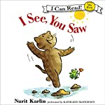 I See, You Saw | Nurit Karlin,Ben Karlin