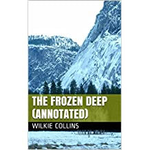 The Frozen Deep (Annotated)