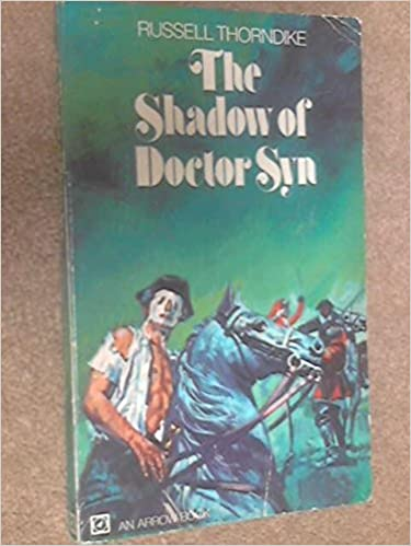 Book Shadow of Doctor Syn by Russell Thorndike (1972-08-01)