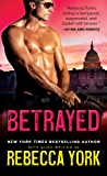 Betrayed (Rockfort Security Book 2)