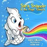 Sara Snapper and the Magic Camera, Mario Valbuena, 1500264806