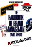 The Handbook of Brand Management, David Arnold, 0201632799