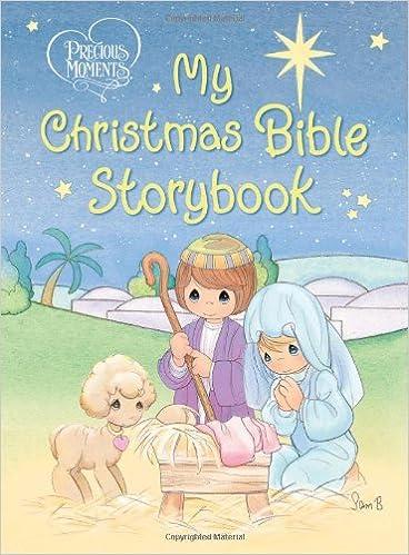 Precious Moments My Christmas Bible Storybook: Amazon ca