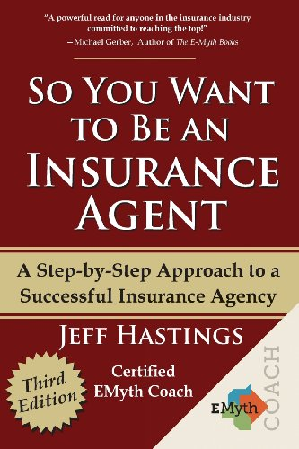So You Want to Be an Insurance Agent Third Edition