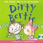 Dirty Bertie: Kiss! & Ouch! | David Roberts,Alan MacDonald