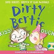 Dirty Bertie: Kiss! & Ouch! | David Roberts, Alan MacDonald
