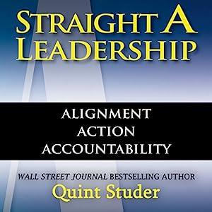 Straight A Leadership Audiobook