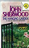 Front cover for the book The Hanging Garden by John Sherwood