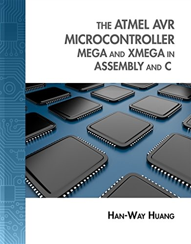 The Atmel Avr Microcontroller  Mega And Xmega In Assembly And C  With Student Cd Rom   Explore Our New Electronic Tech 1St Editions