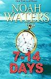 7-14 Days, Noah Waters, 147821371X