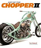 Art of the Chopper II
