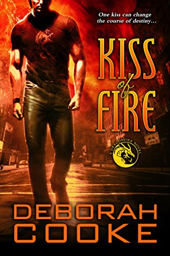 Kiss of Fire: A Dragonfire Novel (The Dragonfire Novels Book 1)