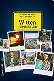 Witten - Porträt einer Stadt (Stadtporträts im GMEINER-Verlag)