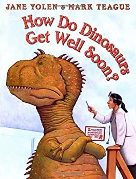 How Do Dinosaurs Get Well Soon? 0439241014 Book Cover
