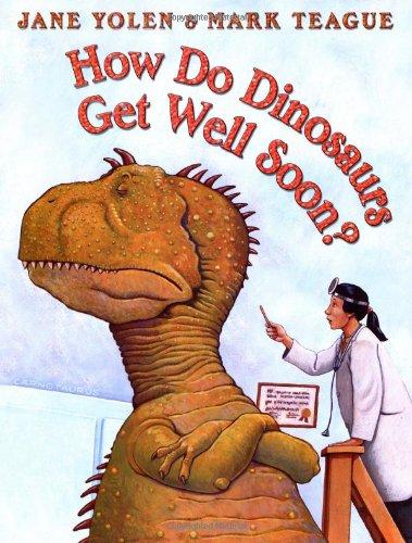 How Do Dinosaurs Get Well Soon