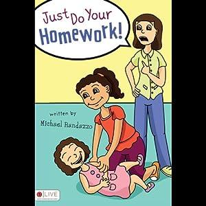 Just Do Your Homework! Audiobook