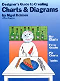 Designer's Guide to Creating Charts and Diagrams, Nigel Holmes, 0823013383