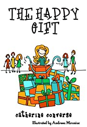 The Happy Gift (Sally Books: Life Lessons #1, Giving) (The Sally Series)