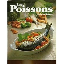 Les Poissons : 120 recettes illustrées pour toutes les occasions