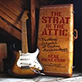 The Strat in the Attic, Deke Dickerson, 0760343853