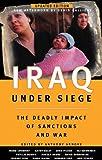 Iraq under Siege, , 0896086976