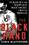 "The Black Hand: The Story of Rene ""Bo..."