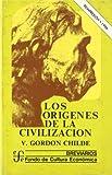 img - for Los or genes de la civilizaci n (Spanish Edition) book / textbook / text book