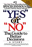 img - for Yes or No: The Guide to Better Decisions book / textbook / text book