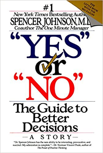 Image result for Yes or No by Spencer Johnson