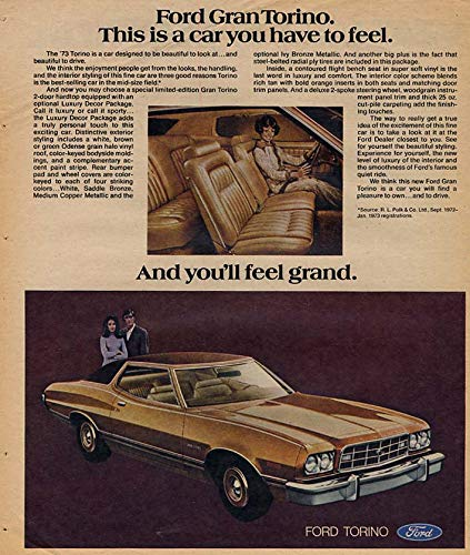 This is a car you have to feel - Ford Gran Torino 2-door Hardtop ad 1973 Canada by The Jumping Frog
