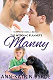 The Wedding Planners Manny (Oceanport Omegas Book 5)